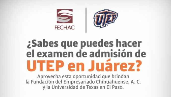 Haz tu examen de admisión de UTEP en Juárez