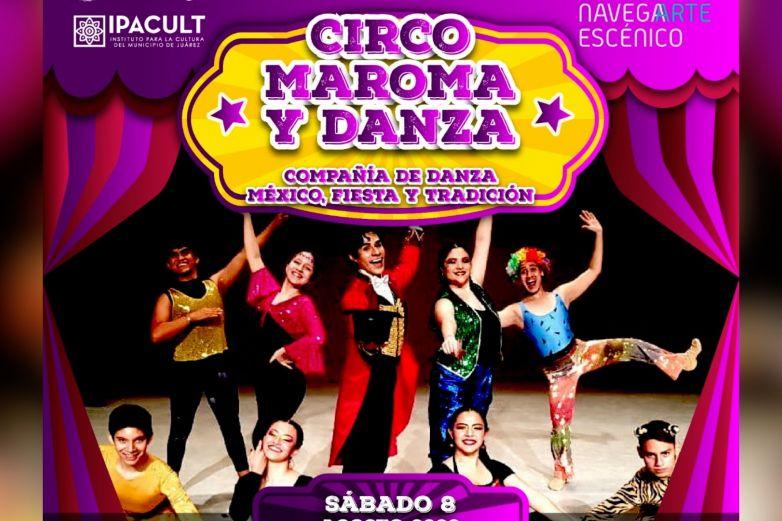 Harán 'circo, Maroma y Danza' para que te quedes en casa