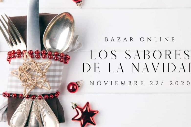 Invitan a Bazar Online 'Los Sabores de la Navidad'