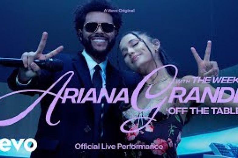 Ariana Grande y The Weeknd estrenan video de Off The Table